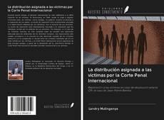 La distribución asignada a las víctimas por la Corte Penal Internacional kitap kapağı