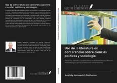 Capa do livro de Uso de la literatura en conferencias sobre ciencias políticas y sociología