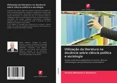 Capa do livro de Utilização da literatura na docência sobre ciência política e sociologia