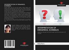 Bookcover of INTERPRETATION OF DRAWINGS, SCRIBBLES