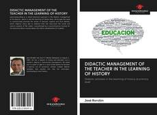 Bookcover of DIDACTIC MANAGEMENT OF THE TEACHER IN THE LEARNING OF HISTORY