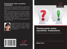 Capa do livro de Tłumaczenie ustne rysunków, trasowanie