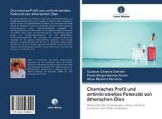 Bookcover of Chemisches Profil und antimikrobielles Potenzial von ätherischen Ölen