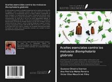 Portada del libro de Aceites esenciales contra los moluscos Biomphalaria glabrata