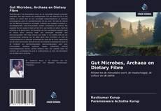 Gut Microbes, Archaea en Dietary Fibre的封面