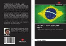 Couverture de FREE BRAZILIAN MOVEMENT (MBL)