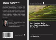Portada del libro de Los límites de la asociación sostenible. Parte VI
