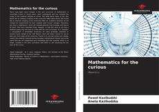 Bookcover of Mathematics for the curious