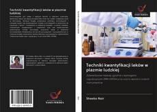 Bookcover of Techniki kwantyfikacji leków w plazmie ludzkiej