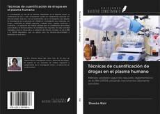 Bookcover of Técnicas de cuantificación de drogas en el plasma humano