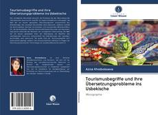 Bookcover of Tourismusbegriffe und ihre Übersetzungsprobleme ins Usbekische