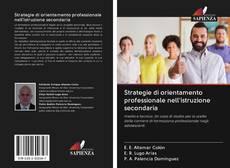 Couverture de Strategie di orientamento professionale nell'istruzione secondaria