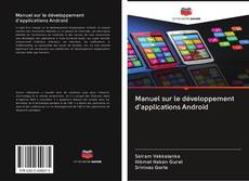 Bookcover of Manuel sur le développement d'applications Android