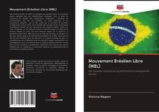 Mouvement Brésilien Libre (MBL) kitap kapa??