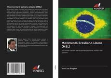 Borítókép a  Movimento Brasiliano Libero (MBL) - hoz