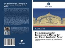 Bookcover of Die Anordnung der Ereignisse in Moyes' Ich vor Ihnen durch den Autor