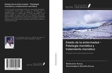 Portada del libro de Estado de la enfermedad - Patología monística y tratamiento monístico