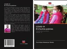 Bookcover of COVID-19 Et d'autres poèmes