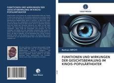Обложка FUNKTIONEN UND WIRKUNGEN DER GESICHTSBEMALUNG IM KINOIS-POPULÄRTHEATER