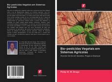 Bookcover of Bio-pesticidas Vegetais em Sistemas Agrícolas