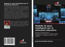 Copertina di Modello di spazi intelligenti per le istituzioni educative