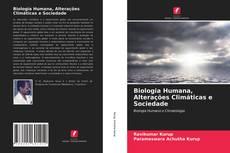 Biologia Humana, Alterações Climáticas e Sociedade kitap kapağı