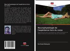 Обложка Neurophysiologie de l'expérience hors du corps