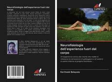 Copertina di Neurofisiologia dell'esperienza fuori dal corpo