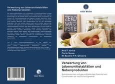 Copertina di Verwertung von Lebensmittelabfällen und Nebenprodukten
