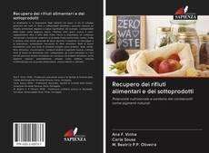 Couverture de Recupero dei rifiuti alimentari e dei sottoprodotti