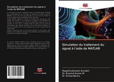 Обложка Simulation du traitement du signal à l'aide de MATLAB