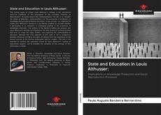 Bookcover of State and Education in Louis Althusser: