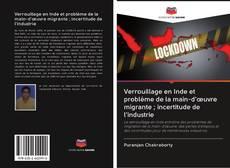 Bookcover of Verrouillage en Inde et problème de la main-d'œuvre migrante ; incertitude de l'industrie