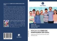 Обложка A B C & 1 2 3 ÜBER DIE KAMPAGNEN DER SDGs
