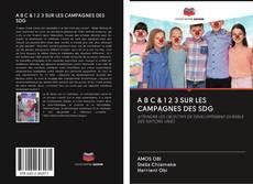 Bookcover of A B C & 1 2 3 SUR LES CAMPAGNES DES SDG