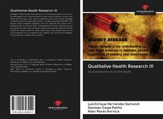 Bookcover of Qualitative Health Research III