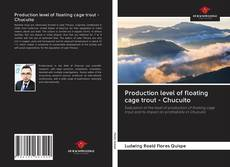 Capa do livro de Production level of floating cage trout - Chucuito