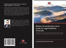 Niveau de production de la truite en cage flottante - Chucuito kitap kapa??