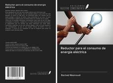 Portada del libro de Reductor para el consumo de energía eléctrica