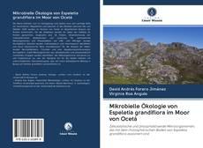 Mikrobielle Ökologie von Espeletia grandiflora im Moor von Ocetá kitap kapağı