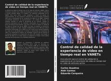 Обложка Control de calidad de la experiencia de video en tiempo real en VANETs
