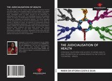 Обложка THE JUDICIALISATION OF HEALTH