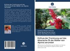 Portada del libro de Einfluss der Trocknung auf das ätherische Öl der Blätter von Alpinia zerumbet