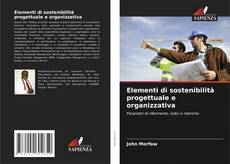 Copertina di Elementi di sostenibilità progettuale e organizzativa