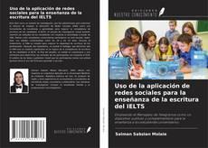 Portada del libro de Uso de la aplicación de redes sociales para la enseñanza de la escritura del IELTS