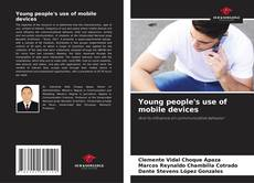 Bookcover of Young people's use of mobile devices