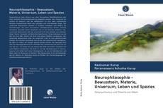 Обложка Neurophilosophie - Bewusstsein, Materie, Universum, Leben und Spezies