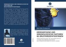 Borítókép a  KREBSANTIGENE UND IMMUNOLOGISCHE FAKTOREN BEI BRUSTKREBSPATIENTINNEN - hoz