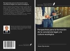 Portada del libro de Perspectivas para la formación de la conciencia legal y la cultura ecológica