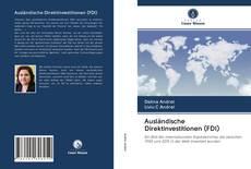 Bookcover of Ausländische Direktinvestitionen (FDI)